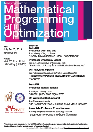 "Minisymposium ""Mathematical Programming and Optimization"" on July 24-25, 2014 at laboratory fixed point KMUTT SCL-802"